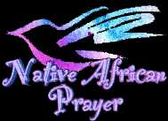 Native African Prayer for Peace graphic